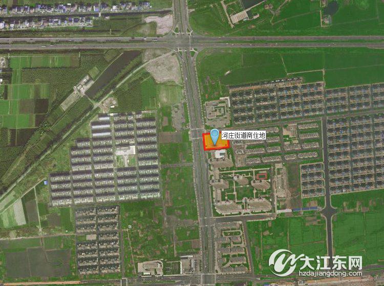 【直播】杭大江东储出[2017]9号河庄街道出让一宗商住地
